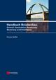 Handbuch Brückenbau: Entwurf, Konstruktion, Berechnung, Bewertung und Ertüchtigung (3433603464) cover image