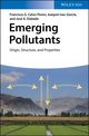 Emerging Pollutants: Origin, Structure, and Properties (3527338764) cover image