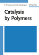 Catalysis by Polymers (3527614664) cover image