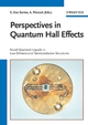 Perspectives in Quantum Hall Effects: Novel Quantum Liquids in Low-Dimensional Semiconductor Structures (3527617264) cover image