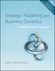 Strategic Modelling and Business Dynamics: A Feedback Systems Approach (EHEP000864) cover image