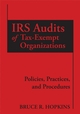 IRS Audits of Tax-Exempt Organizations: Policies, Practices, and Procedures (0470115165) cover image