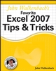 John Walkenbach's Favorite Excel 2007 Tips and Tricks (0470137665) cover image