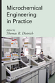 Microchemical Engineering in Practice (0470239565) cover image