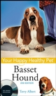 Basset Hound: Your Happy Healthy Pet, 2nd Edition (0470390565) cover image