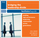 Bridging the Leadership Divide: Building High-Performance Leadership Relationships Across Generations Facilitators Guide Set