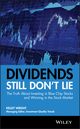 Dividends Still Don't Lie: The Truth About Investing in Blue Chip Stocks and Winning in the Stock Market (0470581565) cover image
