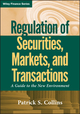 Regulation of Securities, Markets, and Transactions: A Guide to the New Environment (0470601965) cover image