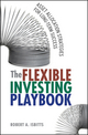The Flexible Investing Playbook: Asset Allocation Strategies for Long-Term Success (0470636165) cover image