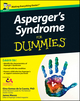 Asperger's Syndrome For Dummies, UK Edition (0470664665) cover image