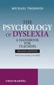 The Psychology of Dyslexia: A Handbook for Teachers with Case Studies, 2nd Edition (0470740965) cover image