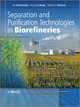 Separation and Purification Technologies in Biorefineries (0470977965) cover image
