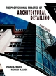 The Professional Practice of Architectural Detailing , 3rd Edition (0471180165) cover image