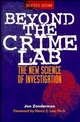 Beyond the Crime Lab: The New Science of Investigation, Revised Edition (0471254665) cover image