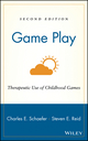 Game Play: Therapeutic Use of Childhood Games, 2nd Edition (0471362565) cover image