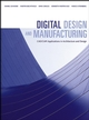 Digital Design and Manufacturing: CAD/CAM Applications in Architecture and Design (0471456365) cover image