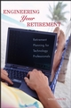 Engineering Your Retirement: Retirement Planning for Technology Professionals (0471776165) cover image