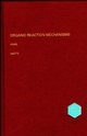 Organic Reaction Mechanisms 1995: An annual survey covering the literature dated December 1994 to November 1995 (0471971065) cover image