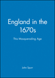 England in the 1670s: This Masquerading Age (0631192565) cover image