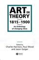 Art in Theory 1815-1900: An Anthology of Changing Ideas (0631200665) cover image