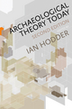 Archaeological Theory Today, 2nd Edition (0745653065) cover image