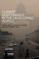 Climate Governance in the Developing World (0745662765) cover image