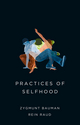 Practices of Selfhood (0745690165) cover image