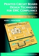 Printed Circuit Board Design Techniques for EMC Compliance: A Handbook for Designers, 2nd Edition (0780353765) cover image