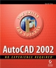 AutoCAD 2002: No Experience Required (0782140165) cover image