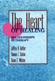 The Heart of Healing: Relationships in Therapy (0787900265) cover image