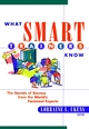 What Smart Trainers Know: The Secrets of Success from the World's Foremost Experts