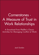 Cornerstones - A Measure of Trust in Work Relationships: A Download from Pfeiffer's Classic Activities for Managing Conflict at Work (0787973165) cover image