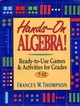 Hands-On Algebra!: Ready-to-Use Games & Activities for Grades 7-12 (0876283865) cover image