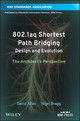 802.1aq Shortest Path Bridging Design and Evolution: The Architect's Perspective (1118148665) cover image