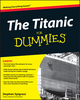 The Titanic For Dummies (1118177665) cover image