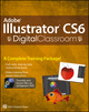 Adobe Illustrator CS6 Digital Classroom (1118238265) cover image