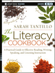 The Literacy Cookbook: A Practical Guide to Effective Reading, Writing, Speaking, and Listening Instruction (1118288165) cover image