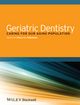 Geriatric Dentistry: Caring for Our Aging Population (1118300165) cover image