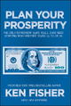 Plan Your Prosperity: The Only Retirement Guide You'll Ever Need, Starting Now--Whether You're 22, 52 or 82 (1118431065) cover image