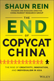 The End of Copycat China: The Rise of Creativity, Innovation, and Individualism in Asia (1118926765) cover image