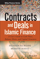 Contracts and Deals in Islamic Finance: A User s Guide to Cash Flows, Balance Sheets, and Capital Structures (1119020565) cover image