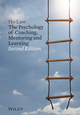 The Psychology of Coaching, Mentoring and Learning, 2nd Edition (1119954665) cover image