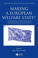Making a European Welfare State?: Convergences and Conflicts Over European Social Policy (1405121165) cover image