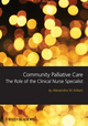 Community Palliative Care: The Role of the Clinical Nurse Specialist (1405180765) cover image
