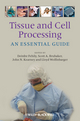 Tissue and Cell Processing: An Essential Guide (1405198265) cover image