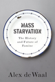 Mass Starvation: The History and Future of Famine (1509524665) cover image