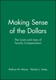 Making Sense of the Dollars: The Costs and Uses of Faculty Compensation (1878380265) cover image