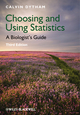Choosing and Using Statistics: A Biologist's Guide, 3rd Edition (EHEP002265) cover image
