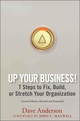 Up Your Business!: 7 Steps to Fix, Build, or Stretch Your Organization, 2nd Edition, Revised and Expanded (0470068566) cover image