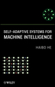 Self-Adaptive Systems for Machine Intelligence (0470343966) cover image